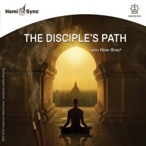 The Disciple's Path with Hemi-Sync®